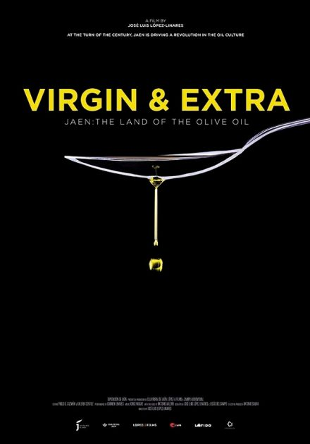 VIRGIN & EXTRA: THE LAND OF THE OLIVE OIL